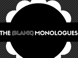The Blank Monologues