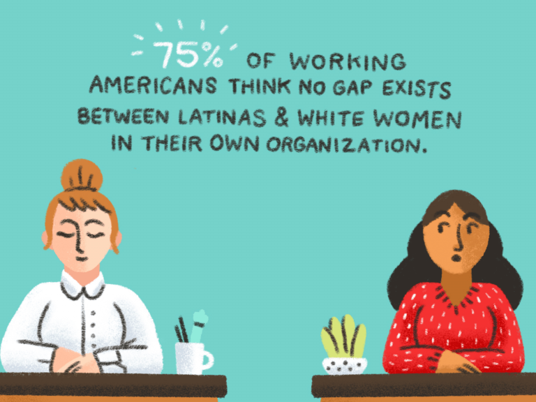 cartoon that reads: 75 of working Americans think no gap exists between latinas and white women in their own organization