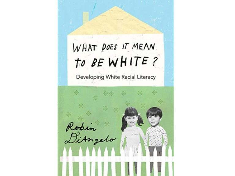 """What Does it Mean to Be White"" Book Cover"