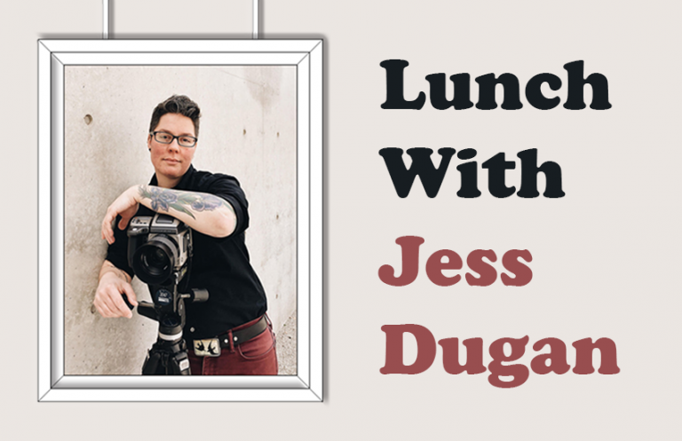 """""""Lunch with Jess Dugan"""""""