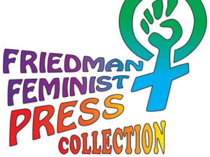 Friedman Feminist Press Collection